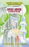 Oncle Abner, le Maître du Mystère par Davisson Post