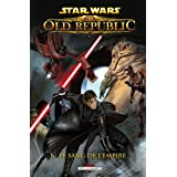 Star Wars : The Old Republic, Tome 1 : Le sang de l'Empire