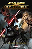 echange, troc Alexander Freed, Dave Ross - Star Wars : The Old Republic, Tome 1 : Le sang de l'Empire