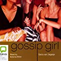 Gossip Girl: Gossip Girl Series #1 (       UNABRIDGED) by Cecily von Ziegesar Narrated by Edwina Wren