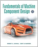 img - for Fundamentals of Machine Component Design book / textbook / text book