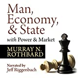 Man, Economy, and State with Power and Market - Scholar's Edition