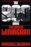 The 900 Days: The Siege Of Leningrad (A Da Capo Paperback) (0306802538) by Salisbury, Harrison E.