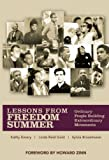 img - for Lessons From Freedom Summer: Ordinary People Building Extraordinary Movements by Emery, Kathy, Gold, Linda Reid, Braselmann, Sylvia (2008) Paperback book / textbook / text book