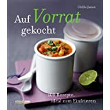 Buch Auf Vorrat gekocht: 100 Rezepte, ideal zum Einfrieren