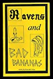 Ravens and Bad Bananas