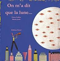 On m\'a dit que la lune... par Martin Jarrie