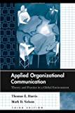 img - for Applied Organizational Communication: Theory and Practice in a Global Environment (Routledge Communication Series) book / textbook / text book
