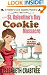 The St. Valentine's Day Cookie Massac...