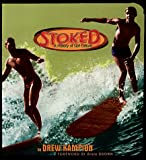 img - for Stoked: A History of Surf Culture book / textbook / text book