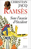 echange, troc Christian Jacq, David Roberts - Ramsès, tome 5 : Sous l'acacia d'Occident