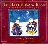 img - for The Little Snow Bear: Flavia's Dream Maker Stories #2 (A Dream Maker Story) book / textbook / text book