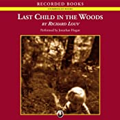 Last Child in the Woods: Saving Our Children from Nature-Deficit Disorder | [Richard Louv]