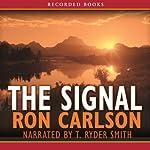 The Signal | Ron Carlson
