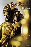 echange, troc Régis Bertrand - Santibellis : Figurines de Provence