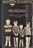 The Chisellers (0783892594) by Brendan O'Carroll