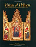 img - for Visions of Holiness: Art and Devotion in Renaissance Italy (Issues in the History of Art) book / textbook / text book