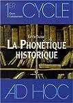 Phon�tique historique du fran�ais