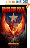 Holding Their Own VII: Phoenix Star