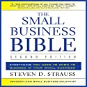 The Small Business Bible, Second Edition: Everything You Need to Know to Succeed in Your Small Business