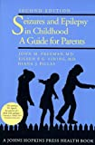 img - for Seizures and Epilepsy in Childhood: A Guide for Parents book / textbook / text book