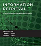 img - for Information Retrieval: Implementing and Evaluating Search Engines (MIT Press) book / textbook / text book