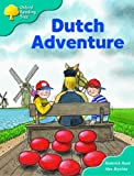 Oxford Reading Tree: Stage 9: More Storybooks A: Dutch Adventure