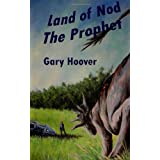 Land of Nod, The Prophet (Volume 2) ~ Gary Hoover