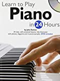 img - for Learn to Play Piano in 24 Hours (Learn to Play in 24 Hours) by John Dutton (2010-09-01) book / textbook / text book
