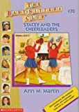 Stacey and the Cheerleaders (Baby-Sitters Club) (0590926012) by Martin, Ann M.