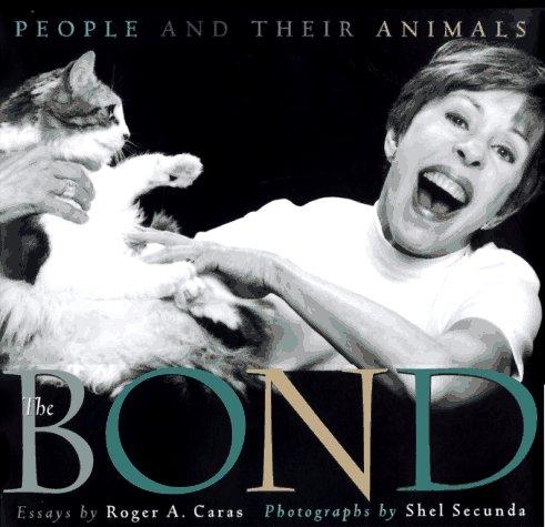 The BOND, Caras, Roger A.