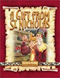 img - for A Gift from St. Nicholas book / textbook / text book