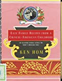 Easy Family Recipes from a Chinese-American Childhood (Knopf Cooks American Series) (0394587588) by Hom, Ken
