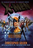 X-Men: Codename Wolverine (Marvel Comics) (0399144501) by Golden, Christopher