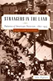 img - for Strangers in the Land: Patterns of American Nativism, 1860-1925 book / textbook / text book