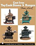 Cast Iron Toy Cook Stoves and Ranges