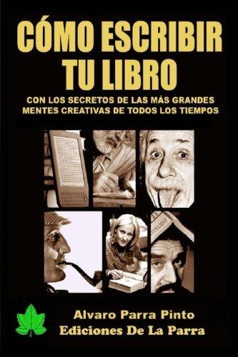 Cómo escribir tu libro (+ de 200 páginas) (Publica tu libro en Amazon) (Volume 1) (Spanish Edition)