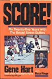 img - for Score! My Twenty-Five Years with The Broad Street Bullies book / textbook / text book