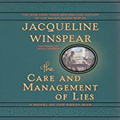 The Care and Management of Lies: A Novel of the Great War | [Jacqueline Winspear]