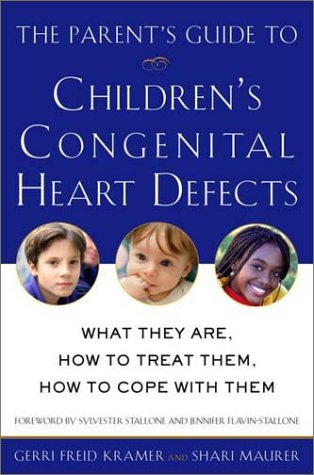 The Parent'S Guide To Children'S Congenital Heart Defects: What They Are, How To Treat Them, How To Cope With Them front-38785