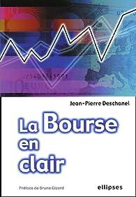 La bourse en Clair par Jean-Pierre Deschanel