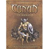 Conan the Barbarian: The Original, Unabridged Conan Adventuresby Robert E. Howard