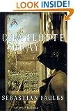 Charlotte Gray: A Novel