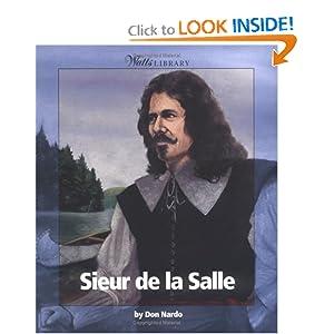 Sieur de la Salle (Exploration): Don Nardo, Andrew Santella