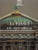 echange, troc Bertrand Lemoine, Bertrand Naudin - La France du XIXe siècle