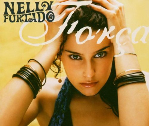 Nelly Furtado - Forca (Official UEFA Euro 2004) CDM - Zortam Music