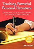 img - for Teaching Powerful Personal Narratives: Strategies for College Applications and High School Classrooms (Maupin House) book / textbook / text book