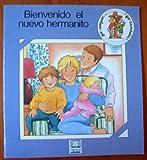 img - for Bienvenido El Nuevo Hermanito book / textbook / text book