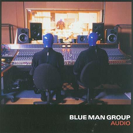 Blue Man Group Audio