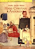 Fairy Tales from Hans Christian Andersen: A Classic Illustrated Edition (Classics Illustrated)